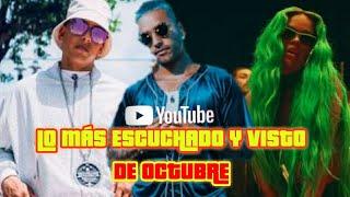 Top 40 Canciones Mas Vistas Y Escuchadas (OCTUBRE) - Reggaeton, Trap, Dancehall Y Más...