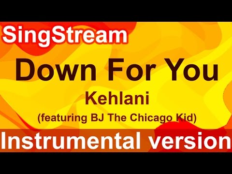 Kehlani - Down For You (Instrumental/Karaoke)