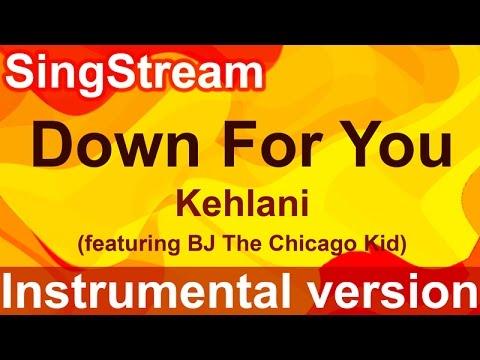 Kehlani - Down For You (Instrumental/Karaoke)