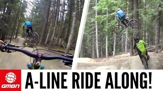 A-Line Whistler Ride Along with Ruaridh Cunningham And Greg Williamson