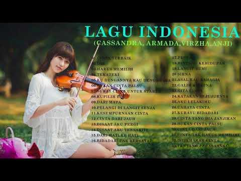 33Lagu Cinta Aku - Cassandra,Armada,virzha,Anji,Koleksi Musik - Lagu Indonesia Terbaru (playlit New)