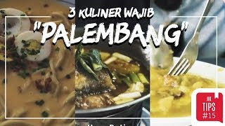 Jurnal Indonesia Kaya: 3 Kuliner Palembang yang Wajib Dicoba Selain Pempek!