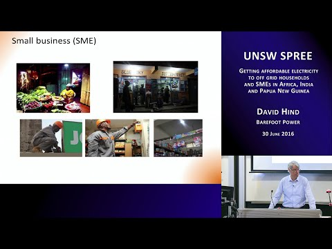 UNSW SPREE 201606-30 David Hind - Getting affordable electricity to off-grid households