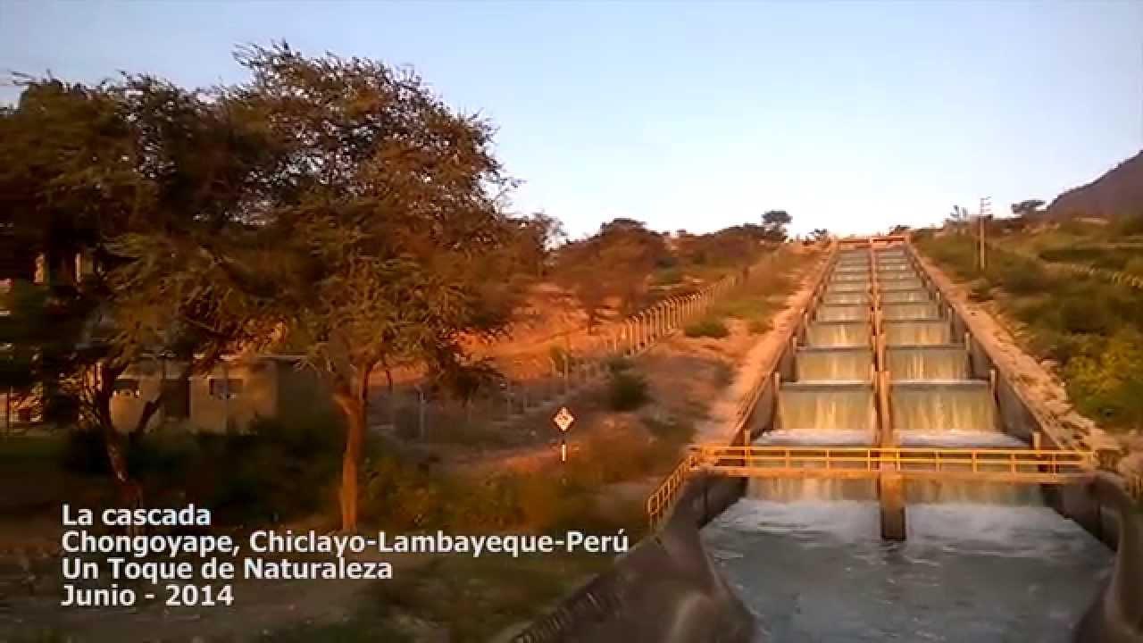 La Cascada Chongoyape - Chiclayo - Lambayeque - Perú - YouTube