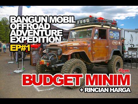 BANGUN MOBIL EXPEDITION BUDGET MINIM EP.1