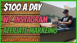 $100 a day with Instagram Affiliate Marketing (ANYONE CAN DO THIS)