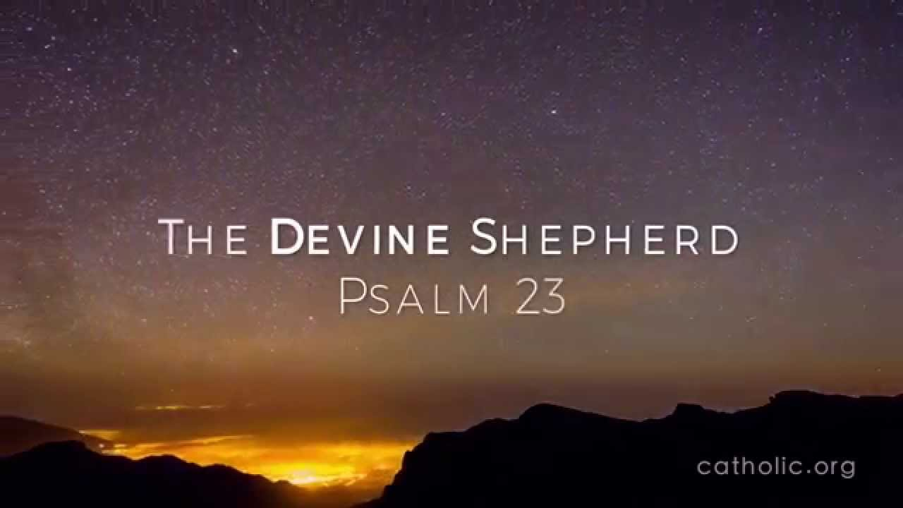 The Divine Shepherd Psalm 23 Prayers Catholic Online