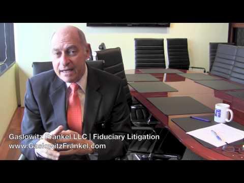 Testimonials for Gaslowitz Frankel | Fiduciary Litigation