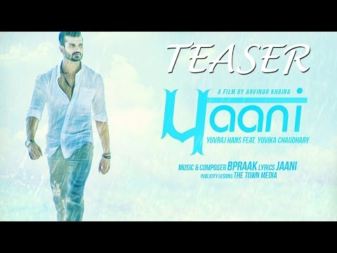 Paani (Teaser) - Yuvraj Hans - Rhythm Boyz Entertainment