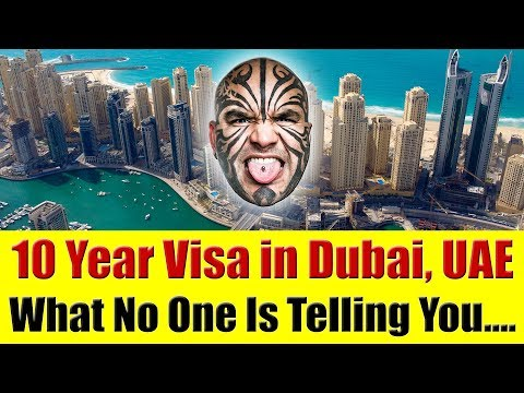 Dubai, UAE - 10 Years Visa in Dubai, UAE - What No One Is Telling You