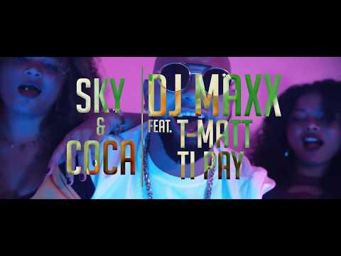 Dj Maxx ft Tipay & T Matt - Sky & Coca (Run Hit)