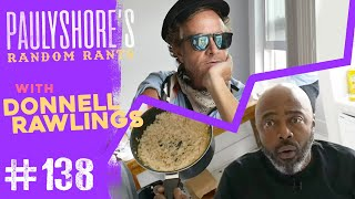 Donnell Rawlings: Dave Chappelle's New Comedy Club | Pauly Shore's Random Rants #138