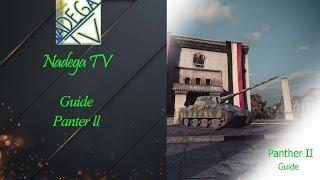 Средний танк Panther II - Гайд от Nadega TV [World of tanks]