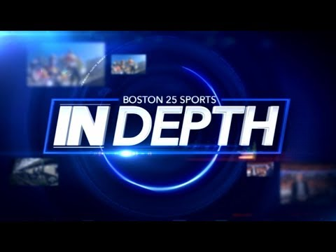 Boston 25 Sports In Depth: Episode 4