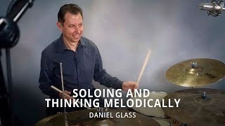 Introduction to Jazz Drumming: Soloing and Thinking Melodically - Daniel Glass