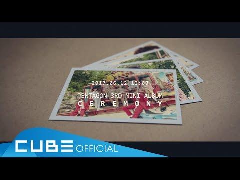 """PENTAGON(펜타곤) - 3rd Mini Album """"CEREMONY"""" Audio Snippet"""