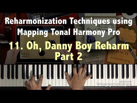 Reharmonization Techniques #11 Oh Danny Boy Reharmonization using Mapping Tonal Harmony