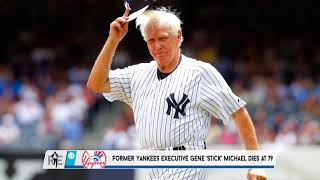 Rich Eisen Reflects on the Passing of former Yankees Manager and Exec Gene Michael | 9/7/17