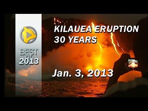 Hawaii volcano eruption reaches 30 years (Jan. 2013)