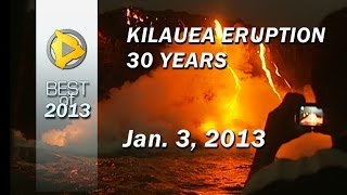 Hawaii volcano eruption reaches 30 years (Jan. 2013)