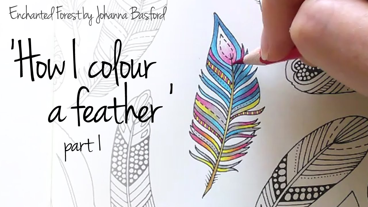 How I Colour A Feather Part 1 Blending Colours Enchanted Forest
