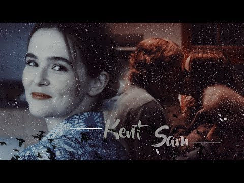 ● Kent + Sam | Still Falling For You