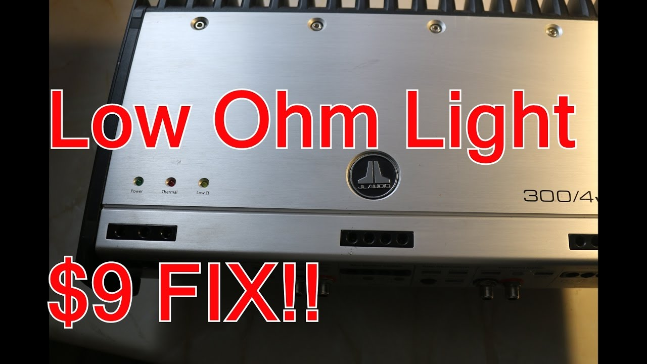 Low Ohm Light Issue And Fix For  9   Jl Audio Slash V2 300