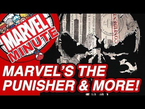 Marvel's The Punisher & More – Marvel Minute 2017