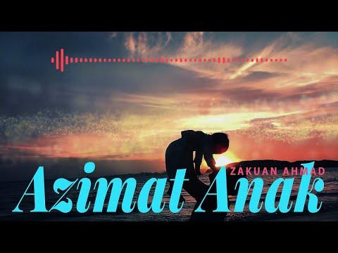 Zakuan Ahmad - Azimat Anak (Official Lyric Video)
