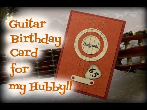 Guitar Birthday Card for my Hubby!!