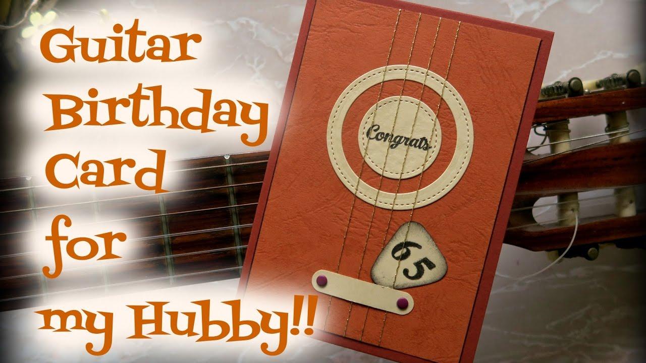 Guitar Birthday Card For My Hubby