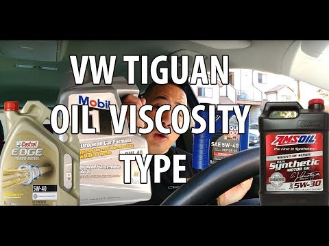 VW/Volkswagen Tiguan, What/Which Synthetic Oil Viscosity Type Your VW Oil Change