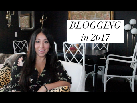 Blogging in 2017 : What you should know