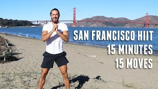 15 Minutes 15 Moves San Francisco HIIT | The Body Coach