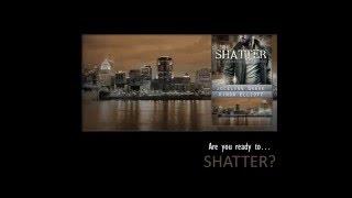 Shatter Trailer