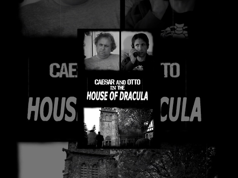 Caesar & Otto in the House of Dracula | Short Horror