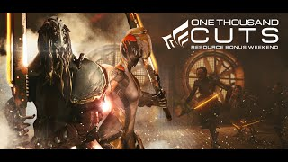 Warframe - Tactical Alert: ONE THOUSAND CUTS