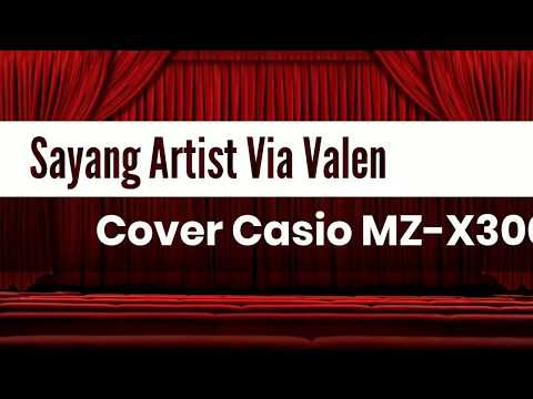 Casio Mz-x300: Sayang - Via Vallen (Cover Koplo)