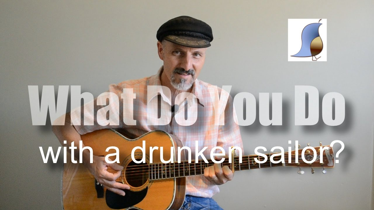 What Do You Do With A Drunken Sailor Easy Guitar Lesson Youtube
