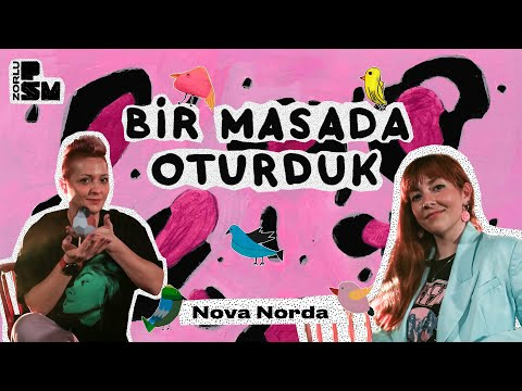 Bir Masada Oturduk #5 Nova Norda