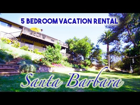 Santa Barbara Vacation Rental 5 bedroom by Beach Huge Property