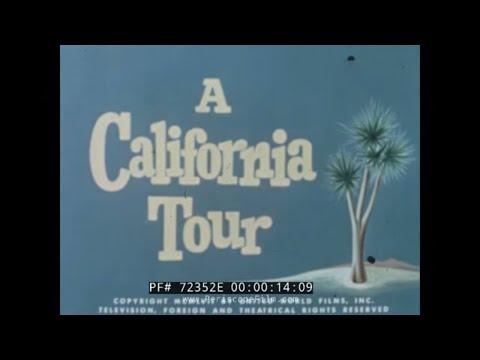 """1950s CALIFORNIA TRAVELOGUE """"A CALIFORNIA TOUR"""" 72352E"""