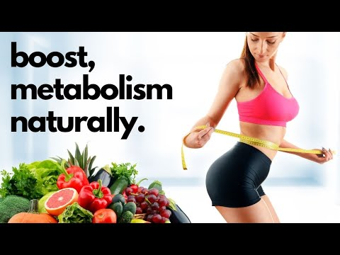 5 Steps to Increase Metabolism Rate Naturally | Healthy Living Tips
