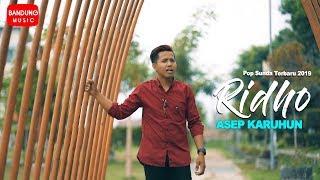 Asep Karuhun - RIDHO [Official Bandung Music]