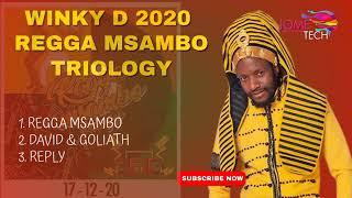 Winky D - Regga MsamboTriology mixtape