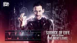 Mark With a K - Source Of Life (ft Maegan Cottone & MC Chucky) Official Preview