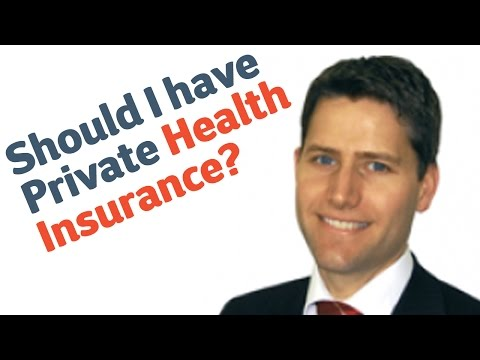 27b Should I have Private Health Insurance?