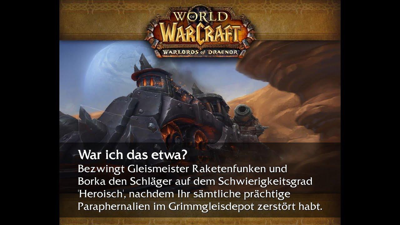 World Of Warcraft Erfolgsguide Grimmgleisdepot War Ich Das Etwa
