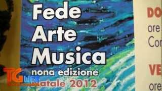 "TG Web - Conferenza Stampa di presentazione ""Fede Arte Musica Natale 2012"" - 30 nov 2012"