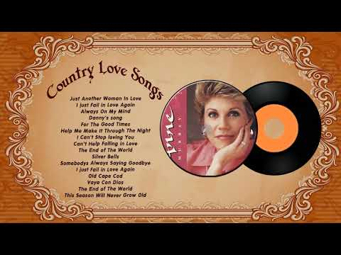 Anne Murray Greatest Hits - Anne Murray Female Country Singers - Greatest Old Country Love